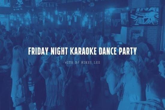 Friday Night Karaoke Party